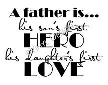 A Father is.... vinyl decal