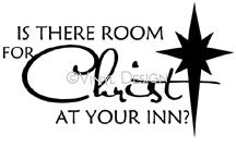 Is There Room For Christ vinyl decal
