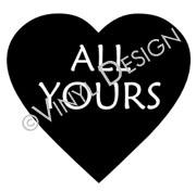 All Yours Conversation Heart vinyl decal