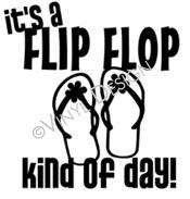 Flip Flop Kind of Day vinyl decal