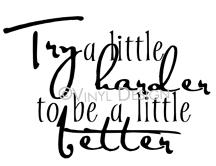Try a Little Harder (2) vinyl decal