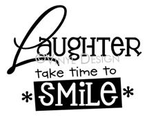 Laughter-Take Time to Smile vinyl decal