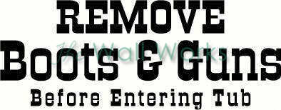 Remove Boots & Guns vinyl decal