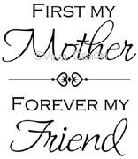 First My Mother, Forever My Friend vinyl decal