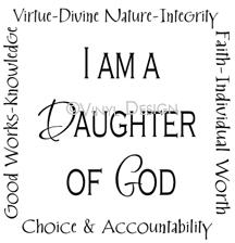 I Am a Daughter of God vinyl decal