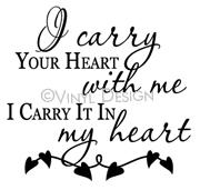 I Carry Your Heart With Me (1) vinyl decal