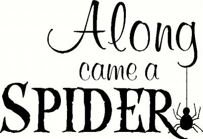 Along Came a Spider (1) vinyl decal