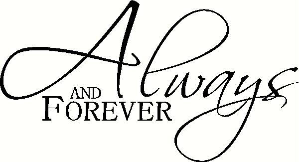Always and Forever vinyl decal