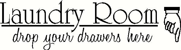 Drop Your Drawers Here vinyl decal