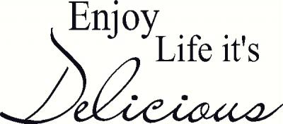 Enjoy Life it vinyl decal