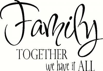 Family Together We Have it All vinyl decal