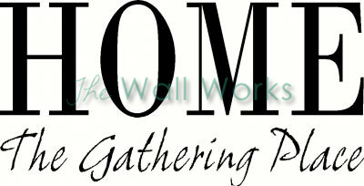 Home - The Gathering Place vinyl decal