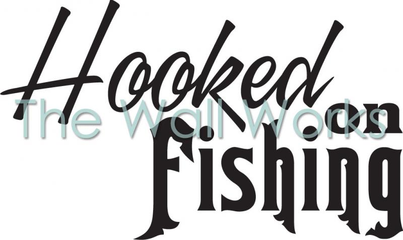 Hooked on fishing wall sticker vinyl decal the wall works for Hooked on fishing