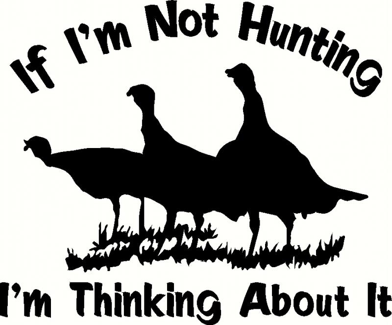 If I'm Not Hunting wall sticker, vinyl decal | The Wall Works