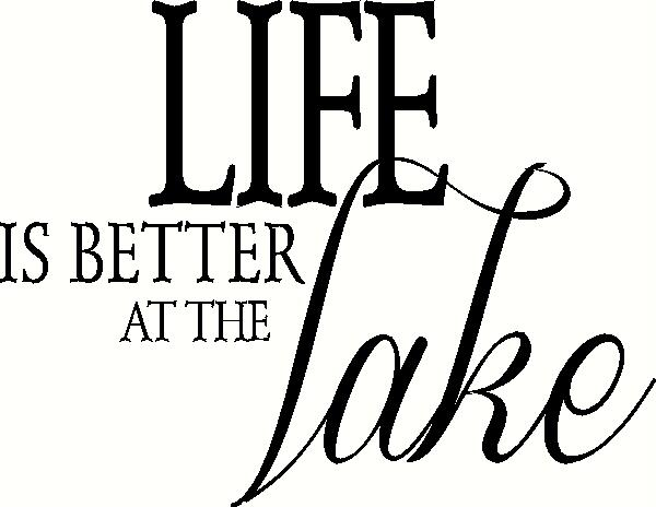 Life is Better at the Lake vinyl decal