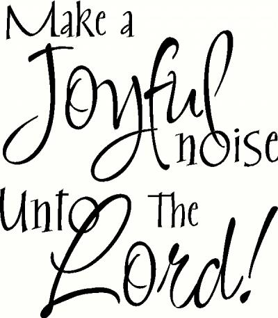 Make a Joyful Noise (1) vinyl decal