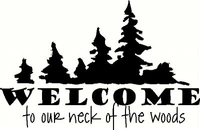 Our Neck of the Woods vinyl decal