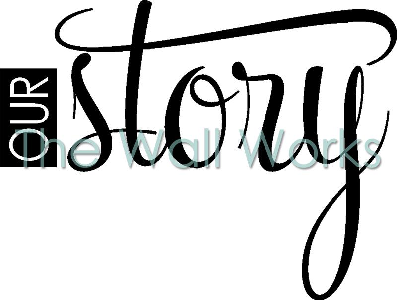 Our Story vinyl decal