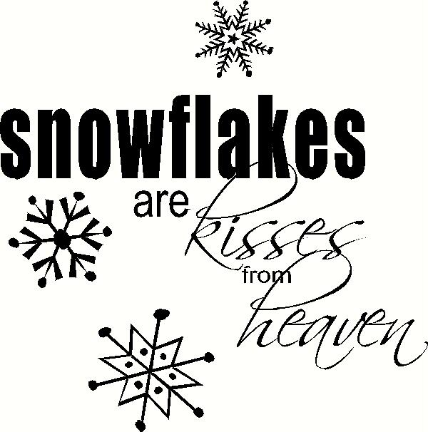 Snowflakes are Kisses vinyl decal