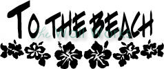 To The Beach vinyl decal