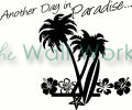 Another Day in Paradise vinyl decal