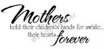 Mothers Hold Their Hands vinyl decal