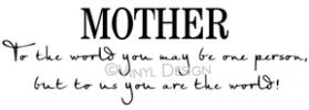 Mother to the World vinyl decal