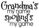 Spoiling is the Game vinyl decal