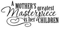 A Mothers Greatest Masterpiece vinyl decal