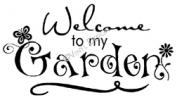 welcome to my garden vinyl decal