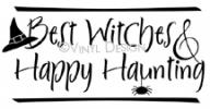 Best Witches & Happy Haunting vinyl decal