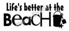Life is Better at the Beach vinyl decal