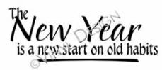 A New Start on Old Habits vinyl decal
