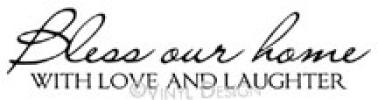 Bless Our Home with Love and Laughter vinyl decal