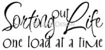Sorting Out Life One Load At a Time vinyl decal