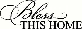 Bless This Home (1) vinyl decal
