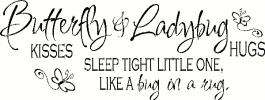 Butterfly Kisses & Ladybug Hugs vinyl decal