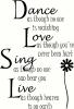 Dance Love Sing Live vinyl decal
