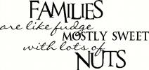 Families are Like Fudge vinyl decal