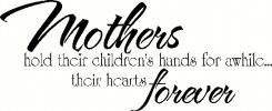 Mothers Hold Hearts Forever vinyl decal