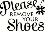 Please Remove Your Shoes vinyl decal