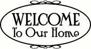 Welcome to Our Home vinyl decal