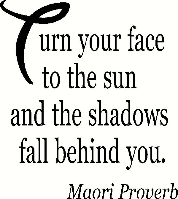 Turn Your Face to the Sun vinyl decal