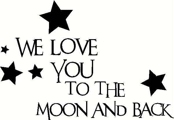 We Love You with Stars vinyl decal