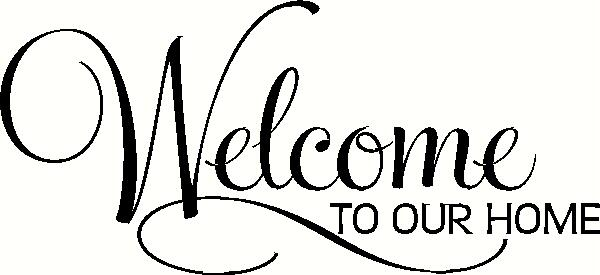 Welcome To Our Home (2) wall sticker, vinyl decal | The ...