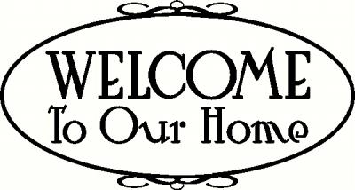 Welcome to Our Home wall sticker, vinyl decal | The Wall Works