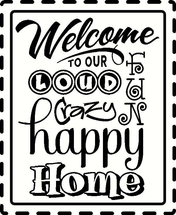 Welcome to Our Loud vinyl decal
