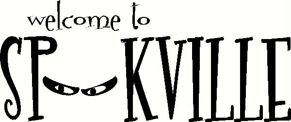 Welcome to Spookville vinyl decal