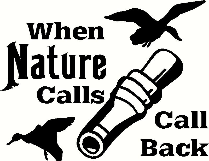When Nature Calls, Call Back vinyl decal